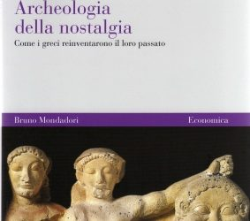 Archeologia della nostalgia – John Boardman (Bruno Mondadori 2008)
