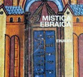 Mistica ebraica – Busi-Löwenthal (Einaudi 2006)
